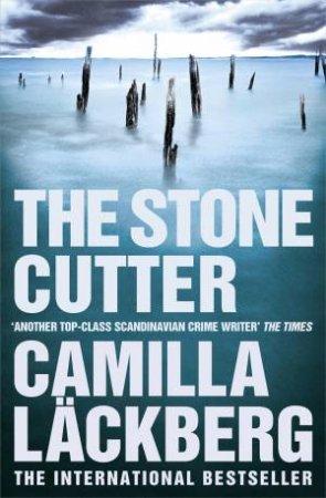 Stone Cutter by Camilla Lackberg