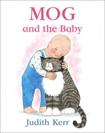 Mog and the Baby plus CD by Judith Kerr