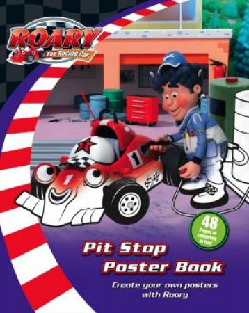 Roary The Racing Car: Pit Stop Poster Book by Various