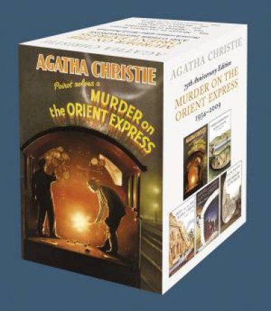 Murder On The Orient Express And Other Destinations 75th Anniversary by Agatha Christie