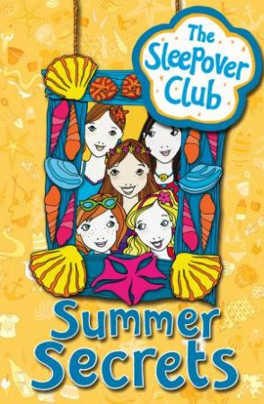 Sleepover Club: Summer Secrets by Angie Bates