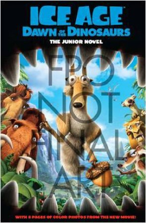 Dawn of the Dinosaurs: The Junior Novel by Various