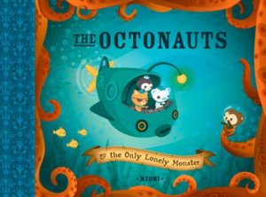 Octonauts and The Only Lonely Monster by Meomi