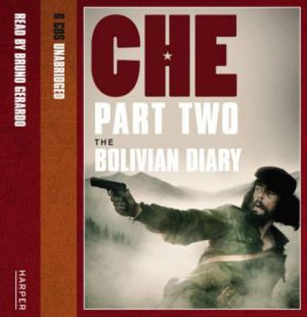 Che Part Two: The Bolivian Diary  Unabridged 6/380 by Ernesto Che Guevara