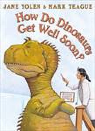 How Do Dinosaurs Get Well Soon? plus CD by Jane Yolen