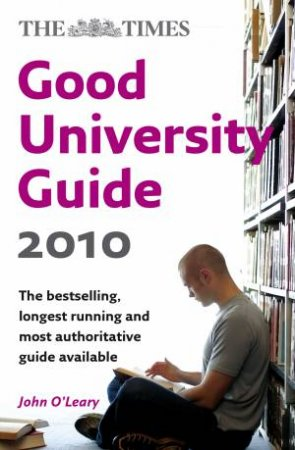Times Good University Guide 2010 by Various