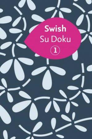 Swish Su Doku by Wayne Gould