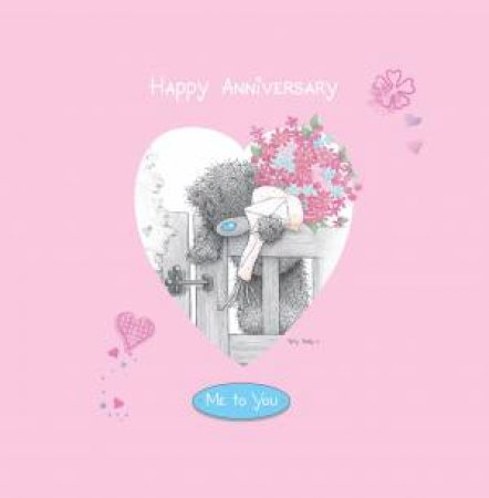 Happy Anniversary by Me To You