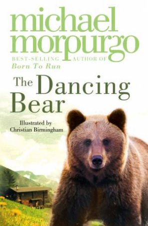 Dancing Bear plus CD by Michael Morpurgo