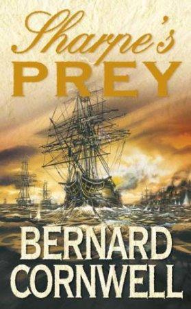 Sharpe's Prey Abridged 3/230 by Bernard Cornwell