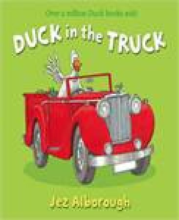 Duck In The Truck plus CD by Jez Alborough