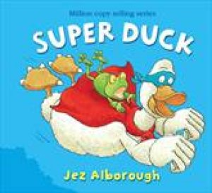 Super Duck plus CD by Jez Alborough