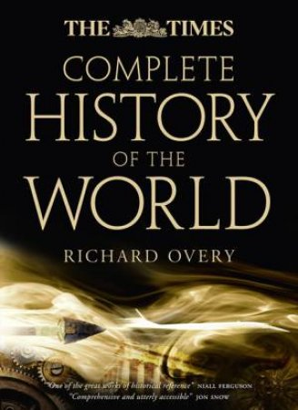 The Times Complete History Of The World by Richard Overy