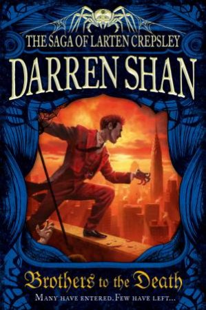 Brothers To The Death by Darren Shan