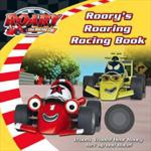 Roary's Roaring Racing Book by Various