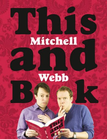 This Mitchell And Webb Book Abridged Edition 3/228 by David Mitchell