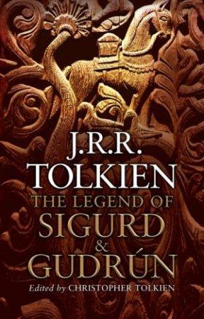 The Legend of Sigurd & Gudrun by J.R.R Tolkien