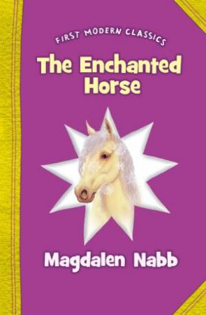 Enchanted Horse by Magdalen Nabb