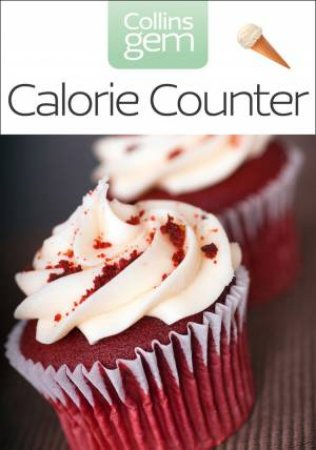 Collins Gem: Calorie Counter by Various