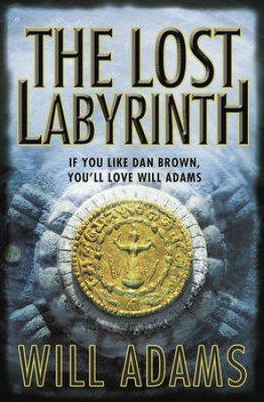 Lost Labyrinth by Will Adams
