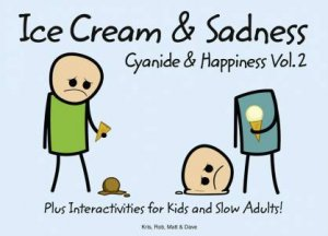 Ice Cream and Sadness by Robert DenBleyker