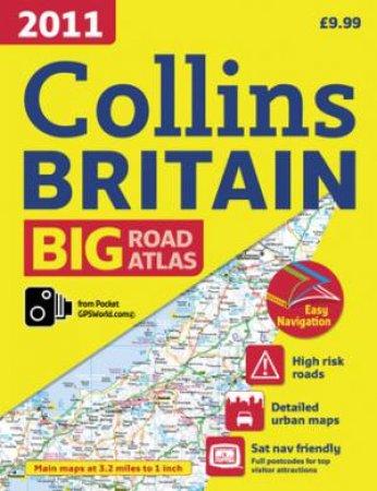 Collins Britian Big Road Atlas - 2011 by Various