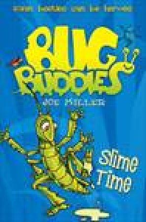 Slime Time by Joe Miller