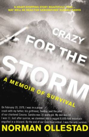 Crazy For The Storm: A Memoir of Survival by Norman Ollestad