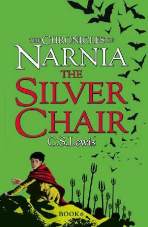 Chronicles of Narnia 06: The Silver Chair
