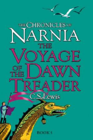 Chronicles of Narnia 05: The Voyage of the Dawn Treader