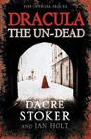 Dracula: The Un-Dead by Various