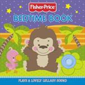 Fisher-Price: Bedtime Book by Various