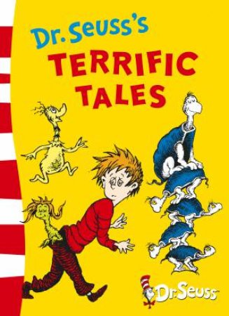 Dr Seuss's Terrific Tales by Dr Seuss