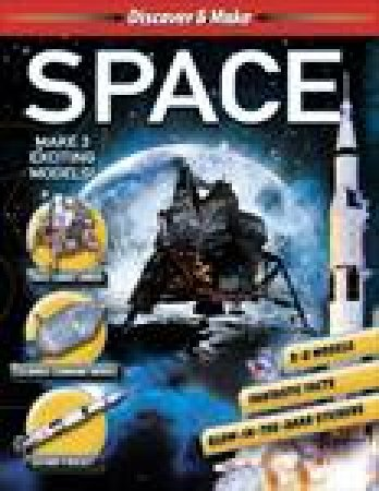 Discover and Make: Space by Various