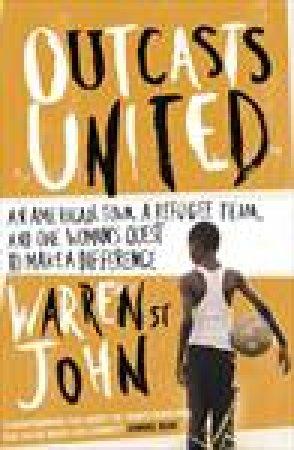 Outcasts United by Warren St John