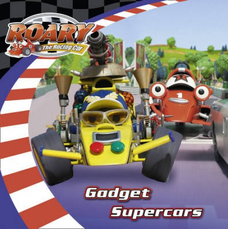 Roary the Racing Car: Gadget Supercars by Various