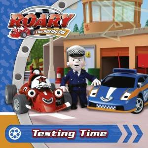 Roary the Racing Car: Testing Time by Various