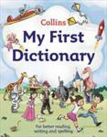Collins My First Dictionary by Various