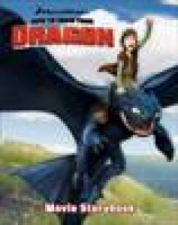 How To Train Your Dragon: Movie Storybook by Various