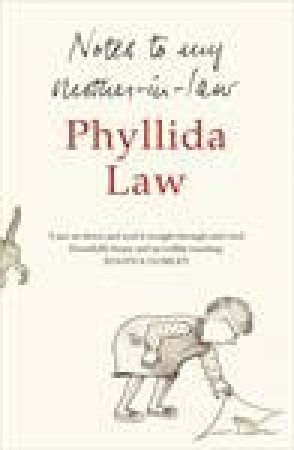 Notes To My Mother-in-law by Phyllida Thompson