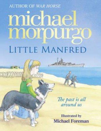 Little Manfred by Michael Morpurgo