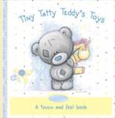 Tiny Tatty Teddy's Toys: Me to You by Various