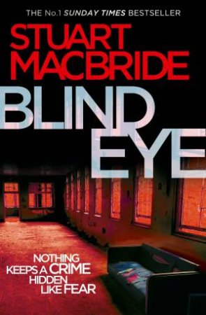 Logan McRae05: Blind Eye by Stuart MacBride