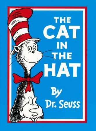 The Cat In The Hat by Seuss Dr