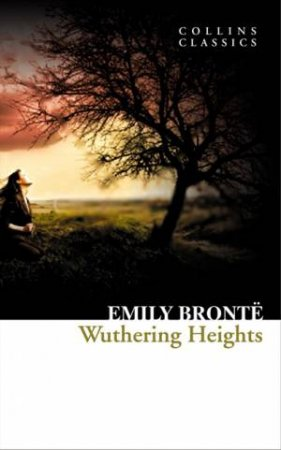 Collins Classics: Wuthering Heights
