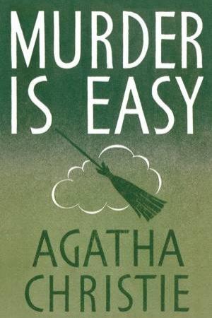 Murder Is Easy (Facsimile Edition) by Agatha Christie