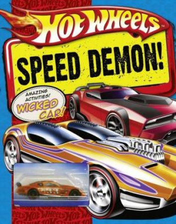 Hot Wheels: Speed Demon! by Various