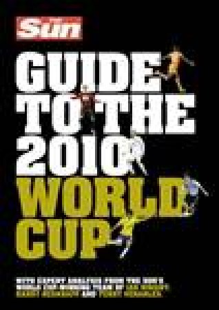 Sun Guide To The 2010 World Cup by Various