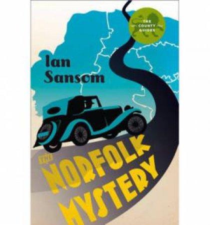The Norfolk Mysteries by Ian Sansom