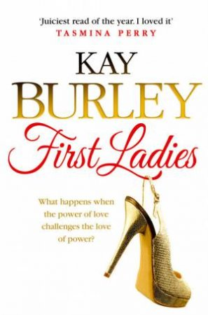 First Ladies by Kay Burley
